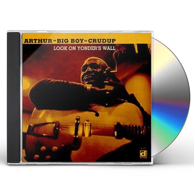 Arthur Big Boy Crudup LOOK ON YONDER'S WAY CD