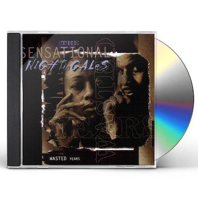 Sensational Nightingales WASTED YEARS CD