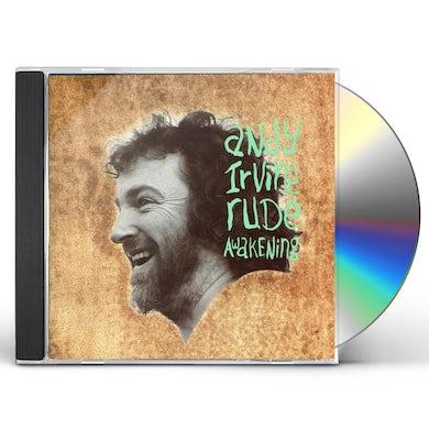 Andy Irvine RUDE AWAKENINGS CD