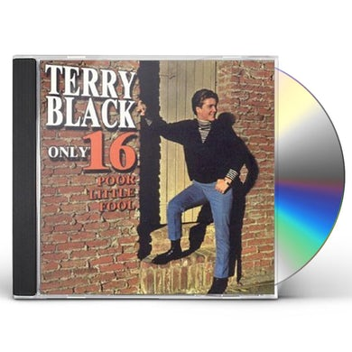 Terry Black ONLY SIXTEEN CD