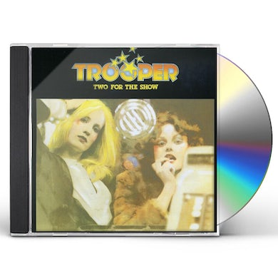 Trooper TWO FOR THE SHOW CD
