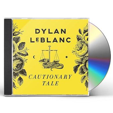 Dylan Leblanc CAUTIONARY TALE CD