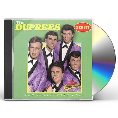 Duprees FOR COLLECTORS ONLY CD