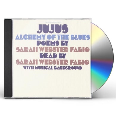 Sarah Webster Fabio JUJUS ALCHEMY OF THE BLUES CD