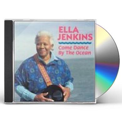 Ella Jenkins COME DANCE BY THE OCEAN CD