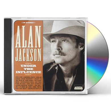 Alan Jackson UNDER THE INFLUENCE (GOLD SERIES) CD