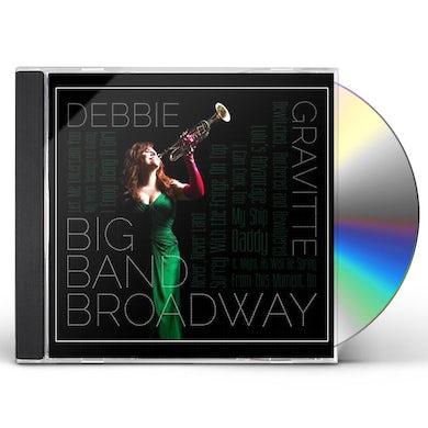 Debbie Gravitte BIG BAND BROADWAY CD