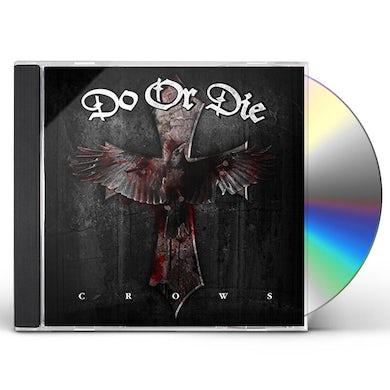 Do Or Die CROWS CD