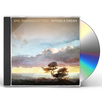 Emil Brandqvist WITHIN A DREAM CD