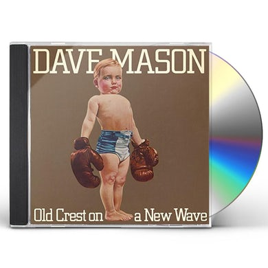 Dave Mason OLD CREST ON A NEW WAVE CD