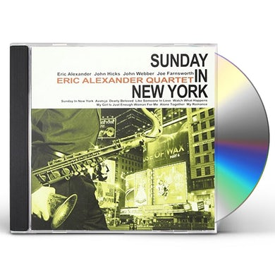 Eric Alexander SUNDAY IN NEW YORK CD