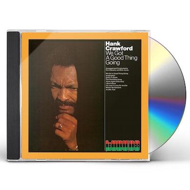 Hank Crawford WE GOTTA GOOD THING GOING CD