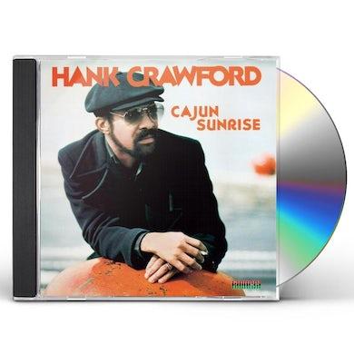 Hank Crawford CAJUN SUNRISE CD