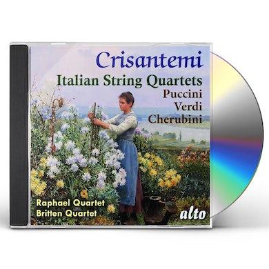 RAPHAEL QUARTET / BRITTEN QUARTET CRISANTEMI: ITALIAN STRING QUARETES: PUCCINI: CD