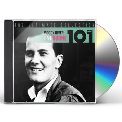 Pat Boone 101-MOODY RIVER: THE ULTIMATE COLLECTION CD