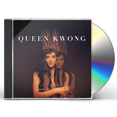 Queen Kwong LOVE ME TO DEATH CD