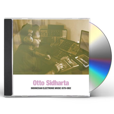 Otto Sidharta INDONESIAN ELECTRONIC MUSIC 1979-1992 CD