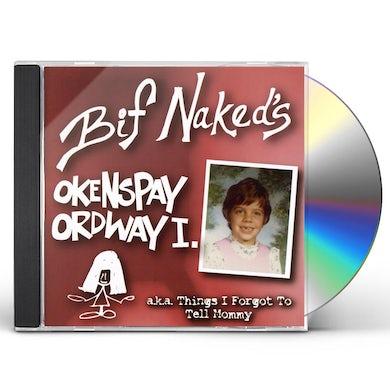 Bif Naked OKENSPAY ORDWAY CD