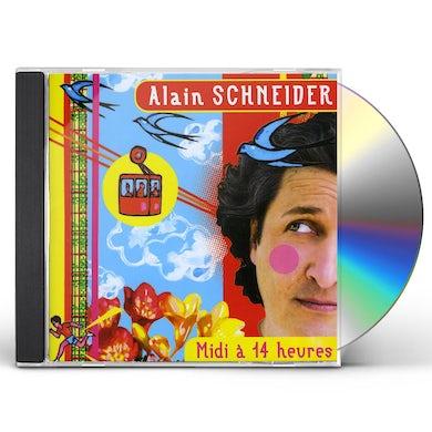 Alain Schneider MIDI A 14 HEURES CD