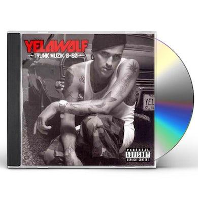 Yelawolf Trunk Muzik 0-60 (Explicit) CD