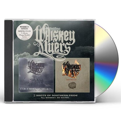 Whiskey Myers EARLY MORNING SHAKES / FIREWATER CD