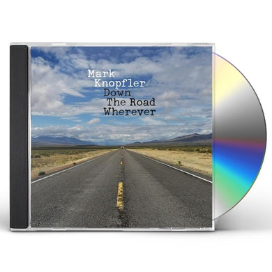 Mark Knopfler DOWN THE ROAD WHEREVER CD