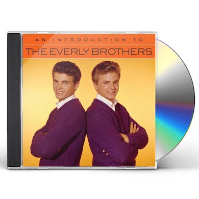 The Everly Brothers AN INTRODUCTION TO CD
