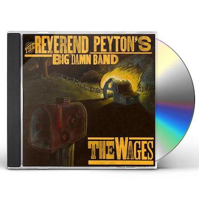 Reverend Peyton'S Big Damn Band WAGES CD