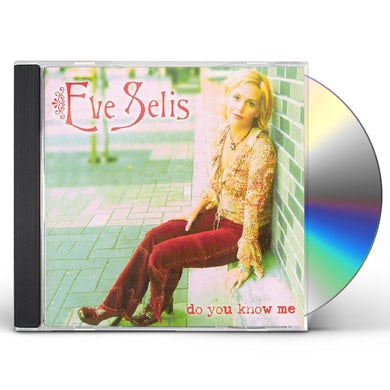 Eve Selis DO YOU KNOW ME CD