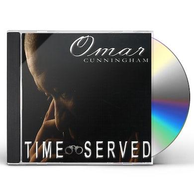 Omar Cunningham TIME SERVED CD
