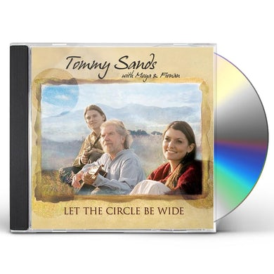 Tommy Sands LET THE CIRLCE BE WIDE CD