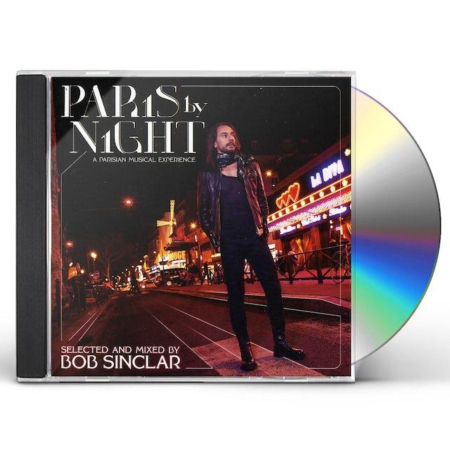Bob Sinclair PARIS BY NIGHT A PARISIAN MUSICAL EXPERIENCE CD
