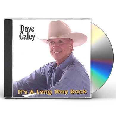 Dave Caley IT'S A LONG WAY BACK CD
