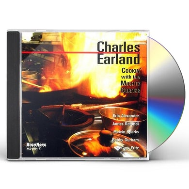 Charles Earland COOKIN WITH THE MIGHTY BURNER CD