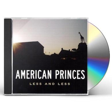 American Princes LESS & LESS CD