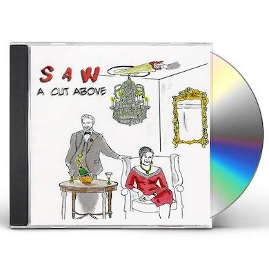 Saw CUT ABOVE CD