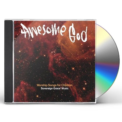 Sovereign Grace Music AWESOME GOD CD