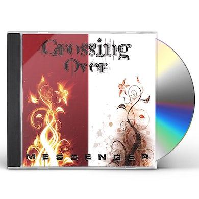 Messenger CROSSING OVER CD