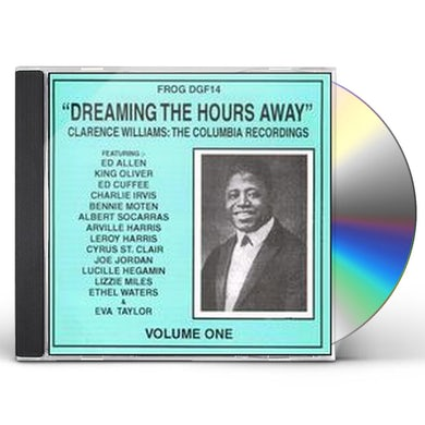 Clarence Williams DREAMING THE HOURS AWAY CD