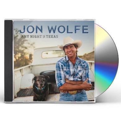 Jon Wolfe ANY NIGHT IN TEXAS CD