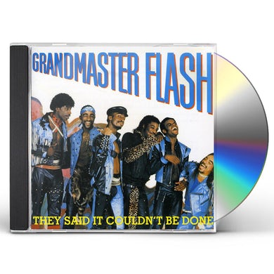 Grandmaster Flash THEY SAID IT COULDN'T BE DONE CD