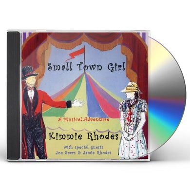 Kimmie Rhodes SMALL TOWN GIRL CD