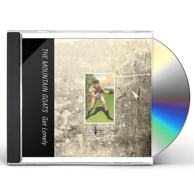 The Mountain Goats GET LONELY CD