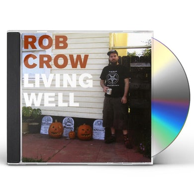 Rob Crow LIVING WELL CD