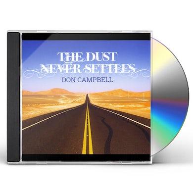 Don Campbell DUST NEVER SETTLES CD