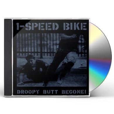 1-Speed Bike DROOPY BUTT BEGONE CD