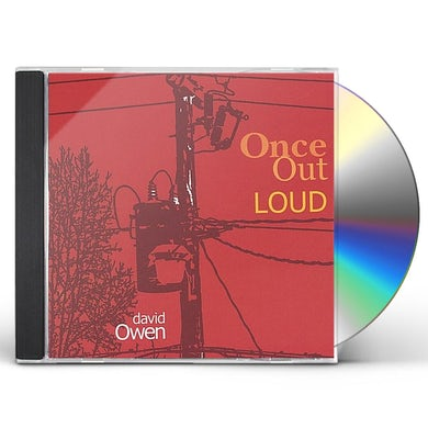 David Owen ONCE OUT LOUD CD