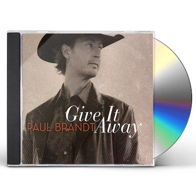 Paul Brandt GIVE IT AWAY CD