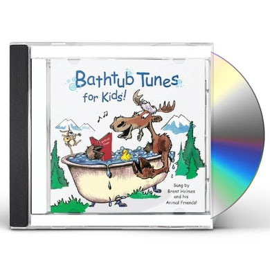 Brent Holmes BATHTUB TUNES FOR KIDS CD