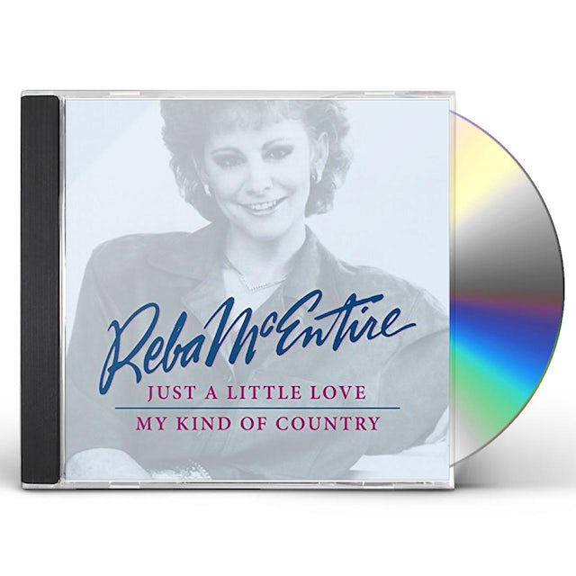 Reba Mcentire JUST A LITTLE / MY KIND OF COUNTRY (2 ON 1) CD